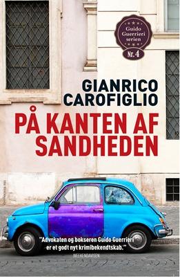 På kanten af sandheden Gianrico Carofiglio 9788793323971