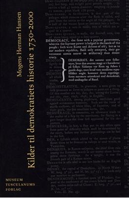 Kilder til demokratiets historie 1750-2000 M. Herman Hansen 9788763503433