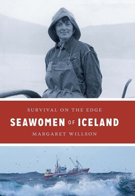 Seawomen of Iceland Margaret Willson 9788763544849