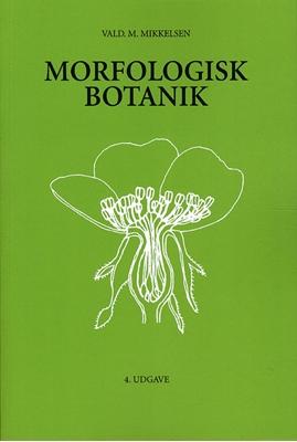 Morfologisk botanik Vald M. Mikkelsen 9788774321835