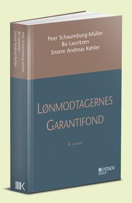 Lønmodtagernes Garantifond Bo Lauritzen, Peer Schaumburg-Müller, Snorre Andreas Kehler 9788761939364