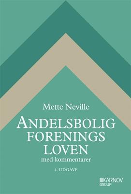 Andelsboligforeningsloven Mette Neville 9788761931108