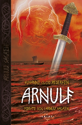 Arnulf (hardback) Susanne Clod Pedersen 9788771161991