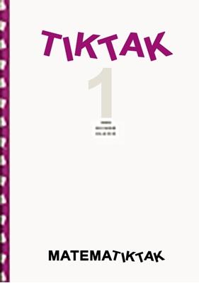 Matematik-Tak 9.kl. Tik-Tak 1 Jonna Høegh, Mikael Skånstrøm, John Frentz 9788723002921