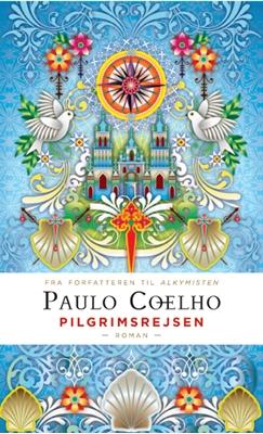 Pilgrimsrejsen (Gaveudgave) (Catalina Estrada) Paulo Coelho 9788771160406