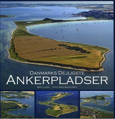 Danmarks dejligste ankerpladser Bent Lyman 9788799375219