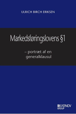Markedsføringslovens § 1 Ulrich Birch Eriksen 9788761934031