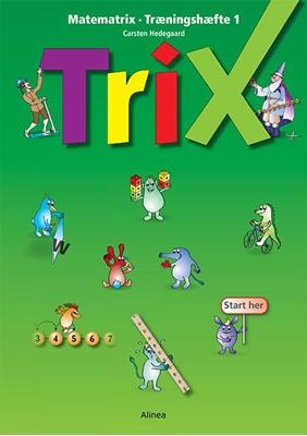 Matematrix, Trix, Træningshæfte 1, ny udg. Carsten Hedegaard 9788723515551