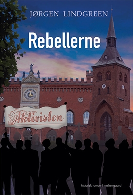 Rebellerne Jørgen Lindgreen 9788771906608