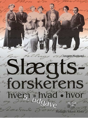 Slægtsforskerens hvem, hvad, hvor Jørgen Markvad 9788790594312
