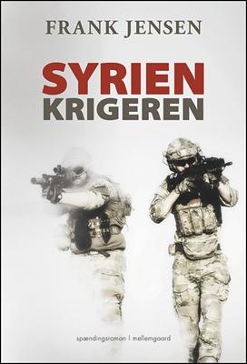 Syrienkrigeren Frank Jensen 9788771904291