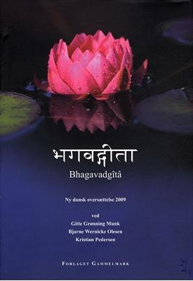 Bhagavadgita - ny dansk oversættelse 2009  9788799340309