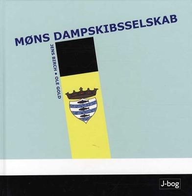 Møns Dampskibsselskab Jens Birch, Ole Gold 9788799649419