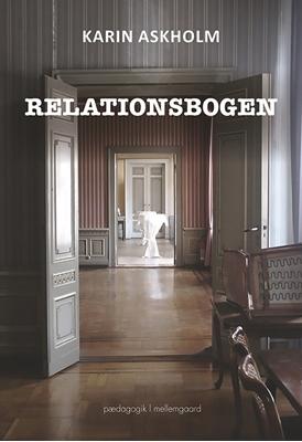 Relationsbogen Karin Askholm 9788793420939