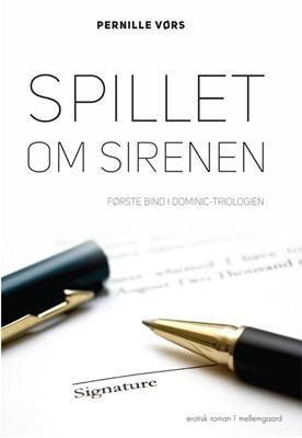 Spillet om Sirenen Pernille Vørs 9788793204522