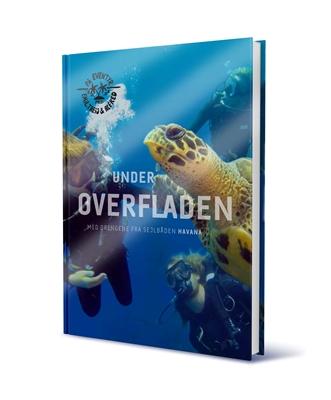 UNDER OVERFLADEN Theis, Alfred Midé Erichsen, Emil 9788799853311