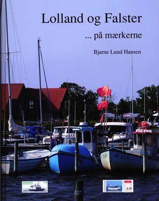 Lolland og Falster Bjarne Lund Hansen 9788798135043