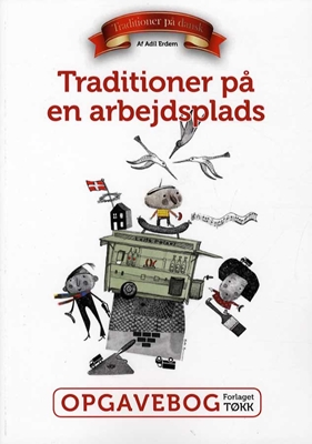 Traditioner på en arbejdsplads Adil Erdem 9788793141186
