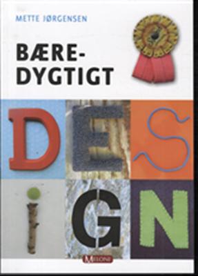 Bæredygtigt design Mette Jørgensen 9788792505460