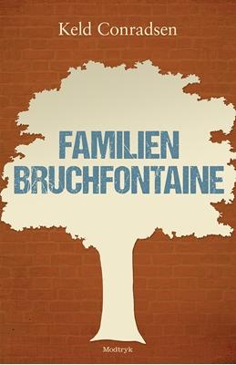 Familien Bruchfontaine Keld Conradsen 9788771461831