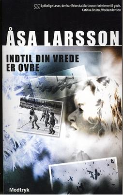 Indtil din vrede er ovre Åsa Larsson 9788770533911