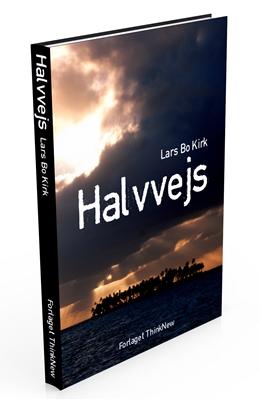 Halvvejs Lars Bo Kirk 9788799565603