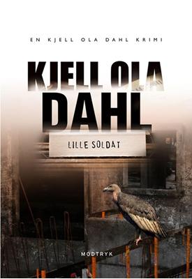 Lille soldat Kjell Ola Dahl 9788770535632