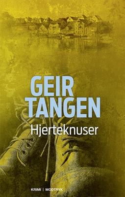 Hjerteknuser Geir Tangen 9788771468243