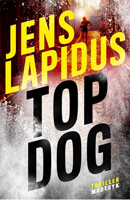 Top dog Jens Lapidus 9788771469226