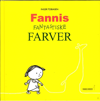 Fannis Fantastiske Farver Inger Tobiasen 9788799940400