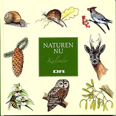 Naturen nu - kalender Ukendt forfatter 9788776801137