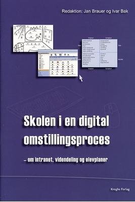 Skolen i en digital omstillingsproces Jan Brauer 9788762408616