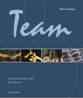 Teamets arbejde med - elevplaner Elsa Tromborg 9788762408937