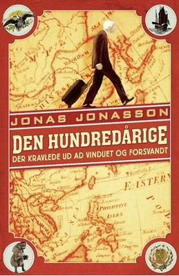 Den hundredårige der kravlede ud ad vinduet og forsvandt Jonas Jonasson 9788770534970