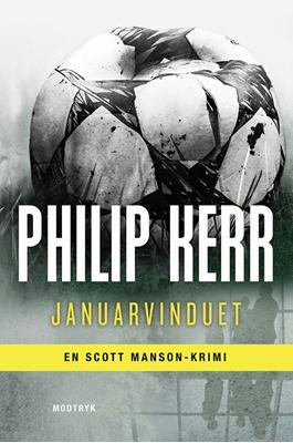 Januarvinduet Philip Kerr 9788771462807