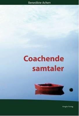 Coachende samtaler Benedikte Achen 9788762408449