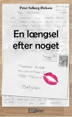 En længsel efter noget Peter Solberg Dirksen 9788793068568