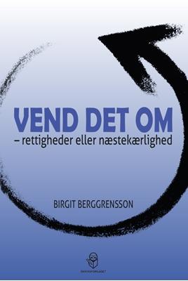 Vend det om Birgit Berggrensson 9788793525207