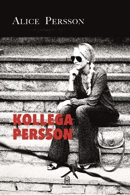 Kollega Persson Alice Persson 9788793434028