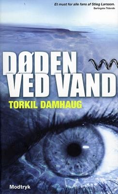 Døden ved vand Torkil Damhaug 9788770534543