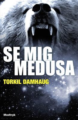 Se mig, Medusa Torkil Damhaug 9788770534963
