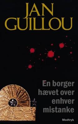 En borger hævet over enhver mistanke Jan Guillou 9788770532235