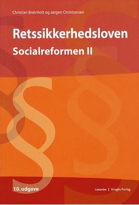 Socialreformen. Retssikkerhedsloven Jørgen Christiansen, Christian Breinholt 9788762408838