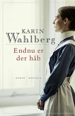 Endnu er der håb Karin Wahlberg 9788771465280