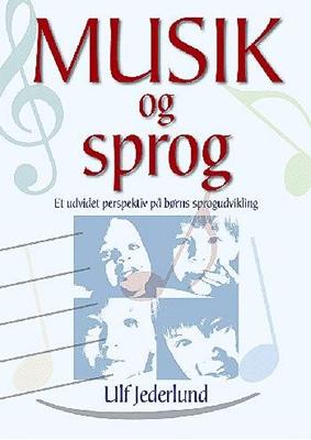 Musik og sprog Ulf Jederlund 9788773948132