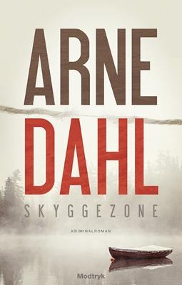 Skyggezone Arne Dahl 9788771466300