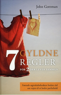 Syv gyldne regler for to der lever sammen Nan Silver, John Gottman 9788789626697