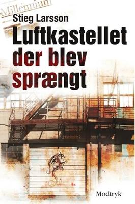 Luftkastellet der blev sprængt Stieg Larsson 9788770530927