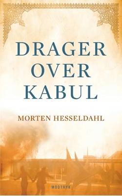 Drager over Kabul Morten Hesseldahl 9788770531672