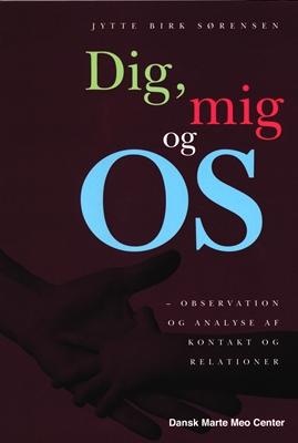 Dig, mig og OS Jytte Birk Sørensen 9788799980109